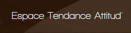 Espace Tendance Attitud'